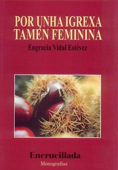 """Portada da monografía """"Por unha Igrexa tamén feminina"""""""