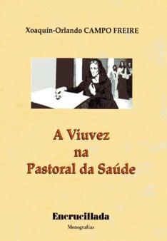 """Portada da monografía """"A viuvez na Pastoral da Saúde"""""""