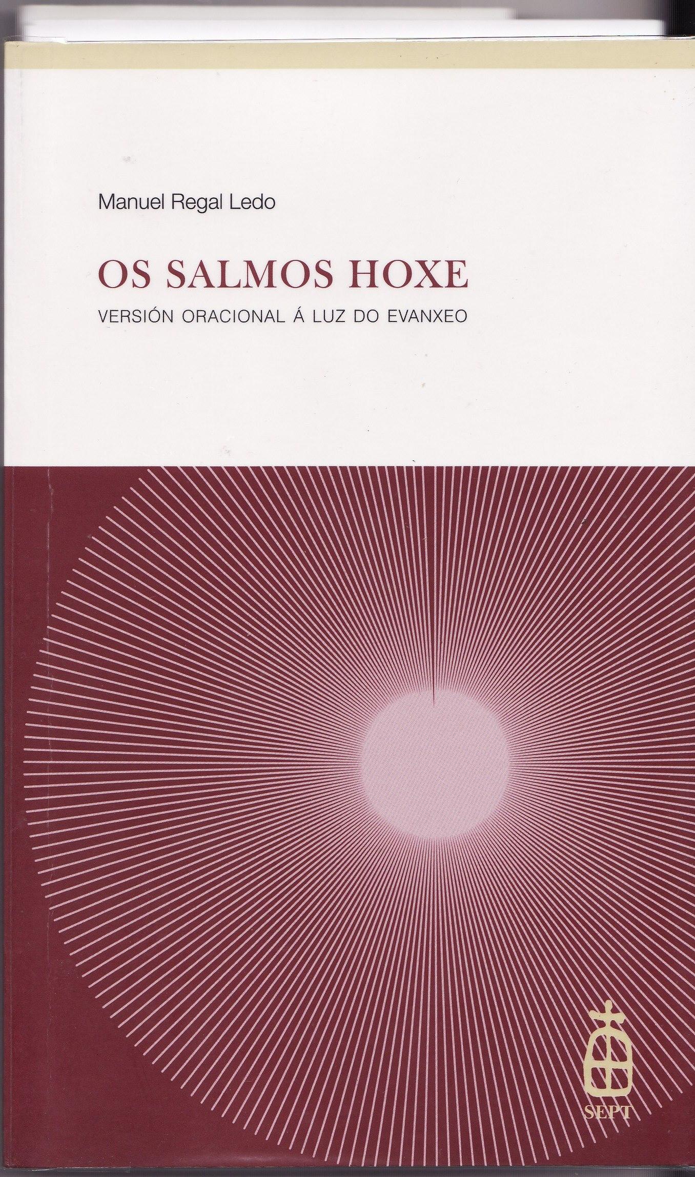 OS SALMOS HOXE Versión oracional á luz do Evanxelio